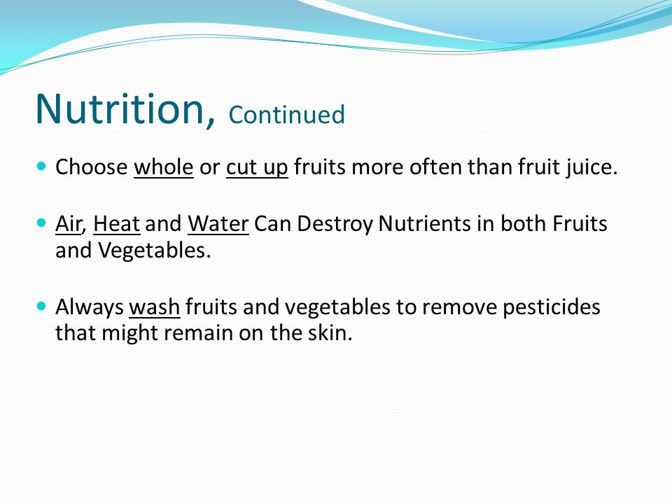 Guidelines for Selecting Fruits Firm Free From Decay Crisp Smooth Dense Free From Bruises Good Color Good Smell In Season (Will Be Cheaper)
