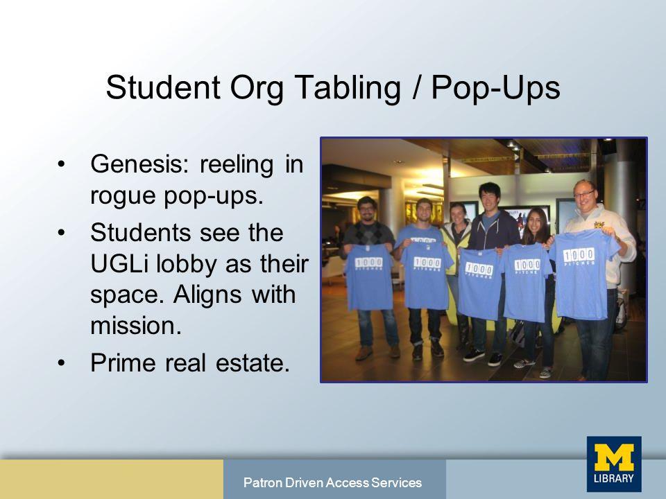 Student Org Tabling / Pop-Ups Genesis: reeling in rogue pop-ups.