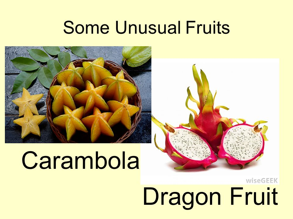 Some Unusual Fruits Carambola Dragon Fruit