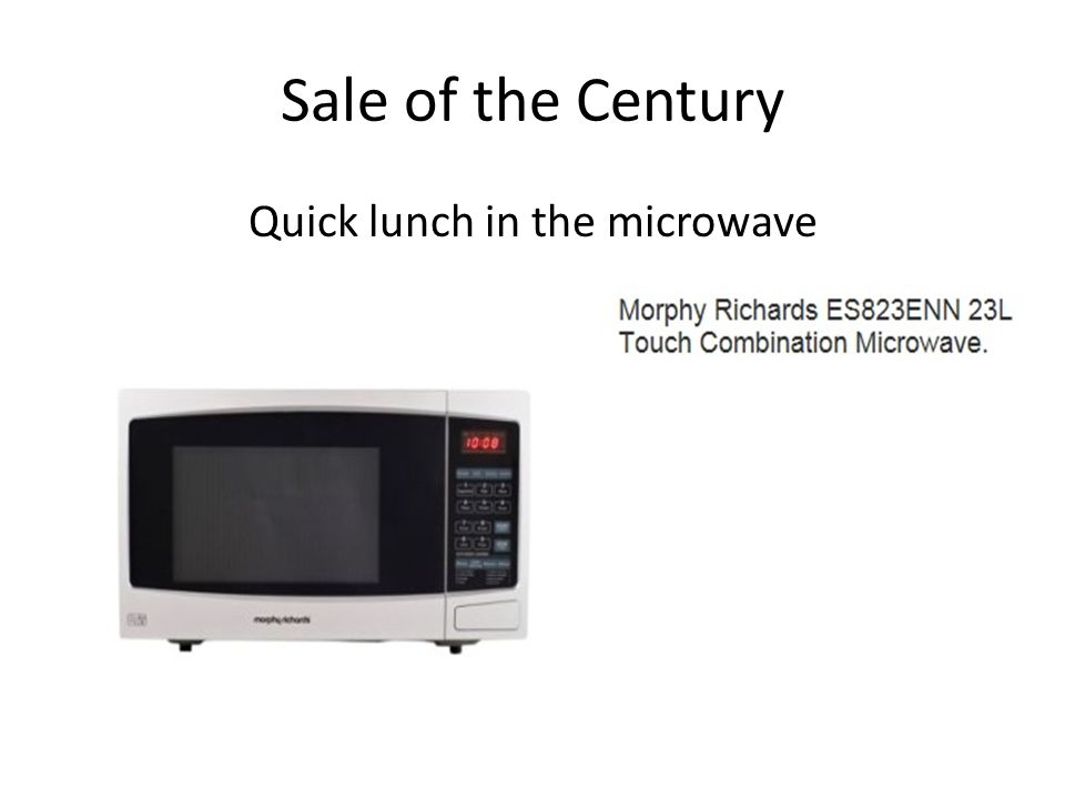 Sale of the Century Quick lunch in the microwave