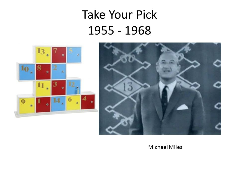 Take Your Pick 1955 - 1968 Michael Miles