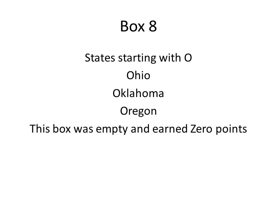 Box 9 Name a US state starting with P, R or U