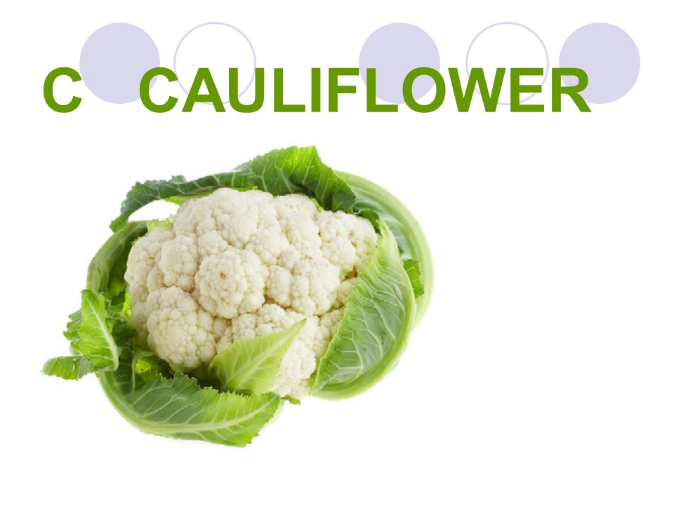 C CAULIFLOWER