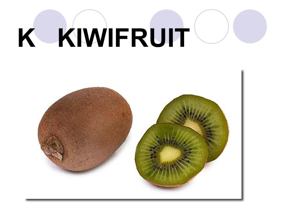 K KIWIFRUIT