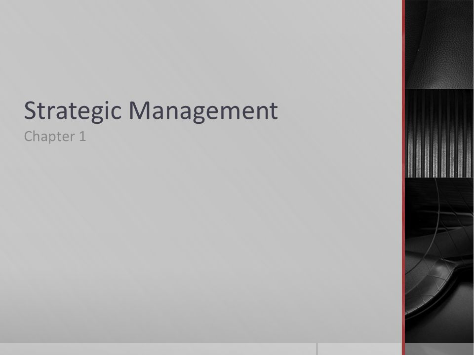 Strategic Management Chapter 1