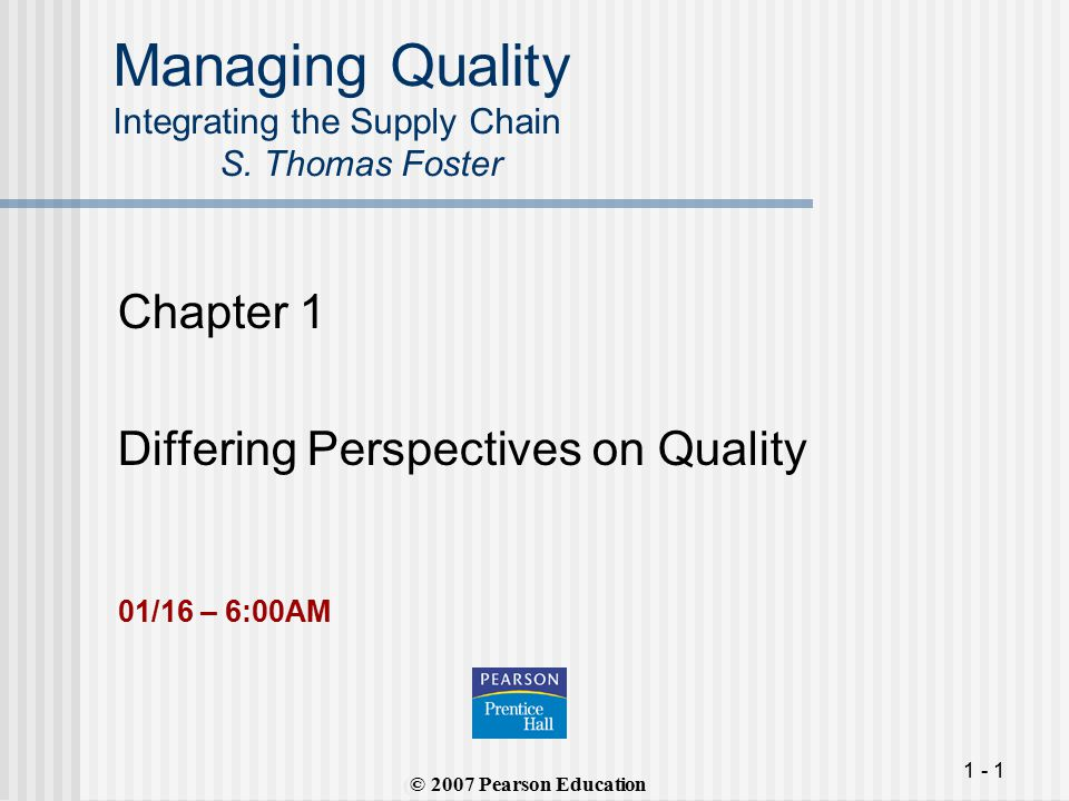 1 - 1 Managing Quality Integrating the Supply Chain S.