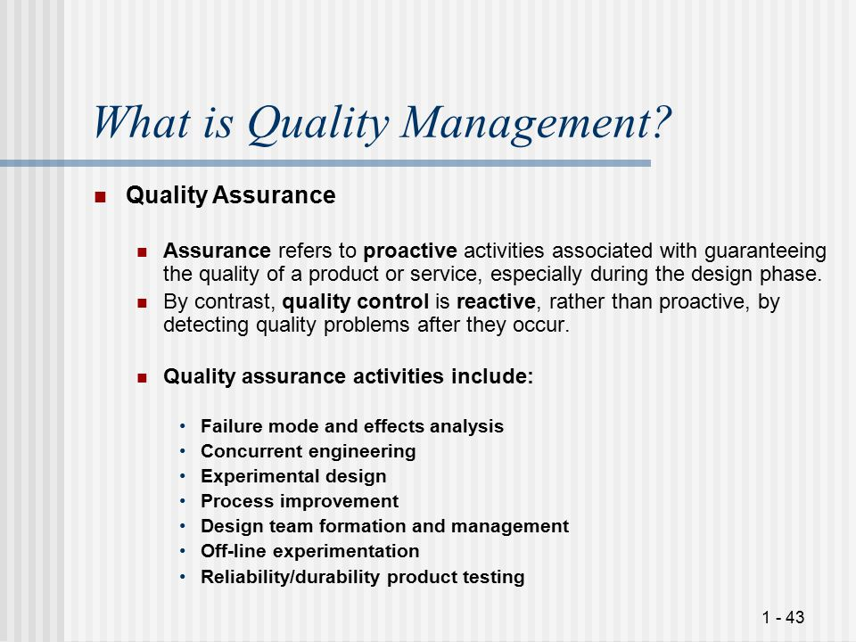 1 - 43 What is Quality Management.