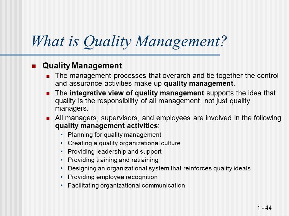 1 - 44 What is Quality Management.