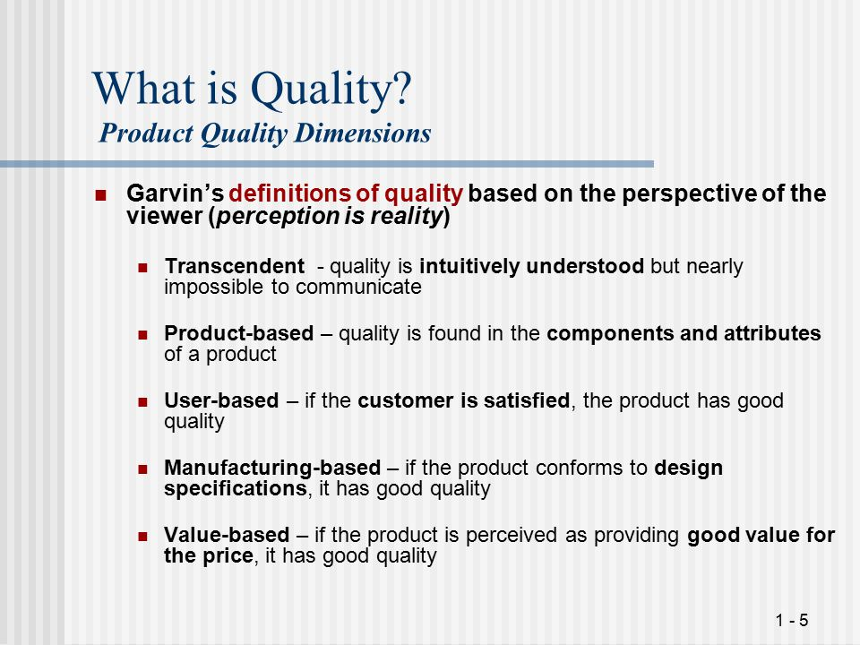 1 - 5 What is Quality.