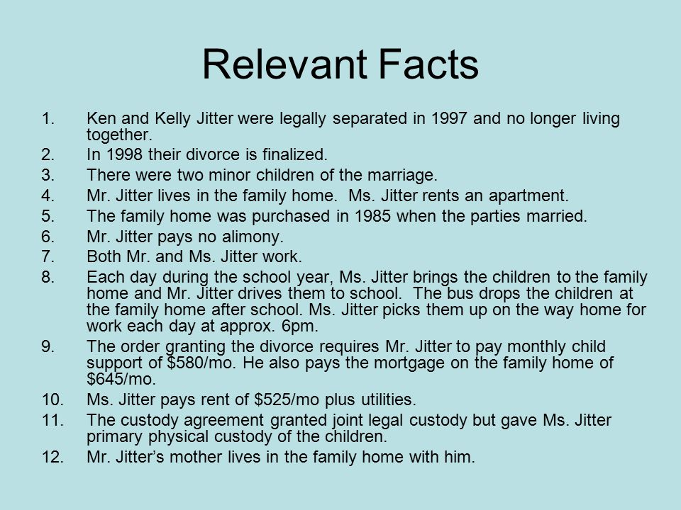 Relevant Facts (Cont'd) Query: Which facts are relevant to a determination of whether Mr.