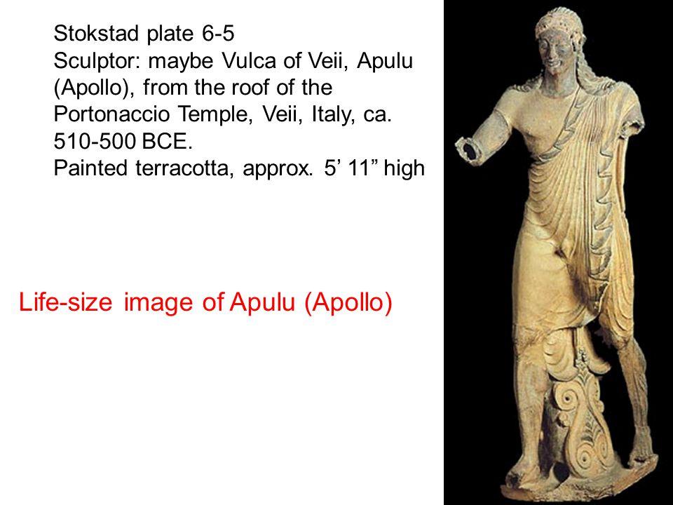 Stokstad plate 6-5 Sculptor: maybe Vulca of Veii, Apulu (Apollo), from the roof of the Portonaccio Temple, Veii, Italy, ca.