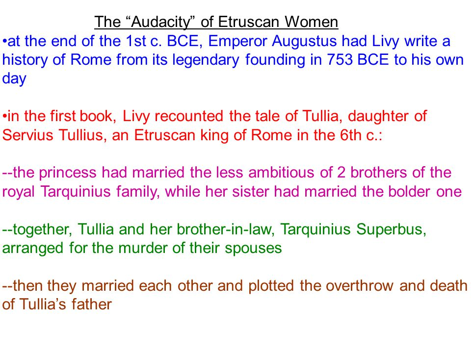 The Audacity of Etruscan Women at the end of the 1st c.
