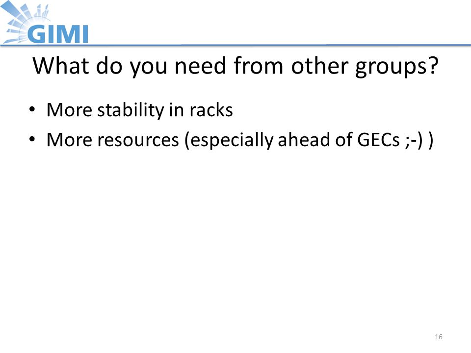 What do you need from other groups.
