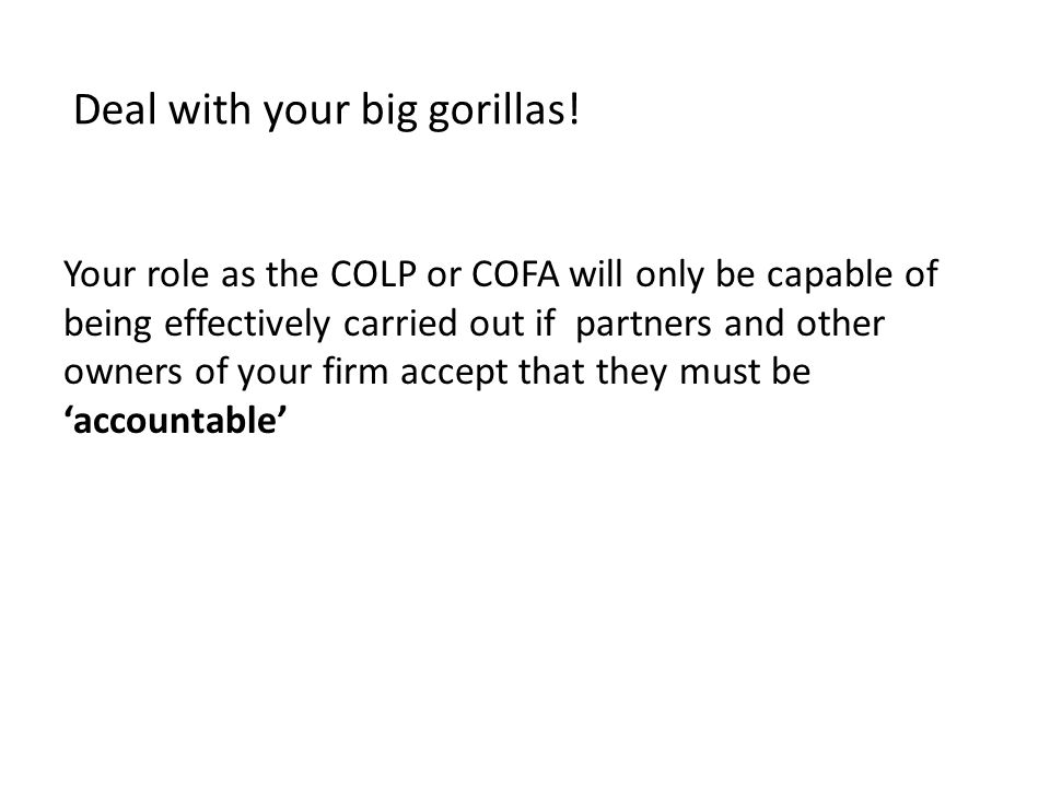 Deal with your big gorillas.