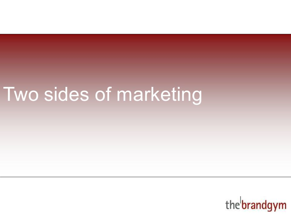 2 May, 2015 Two sides of marketing