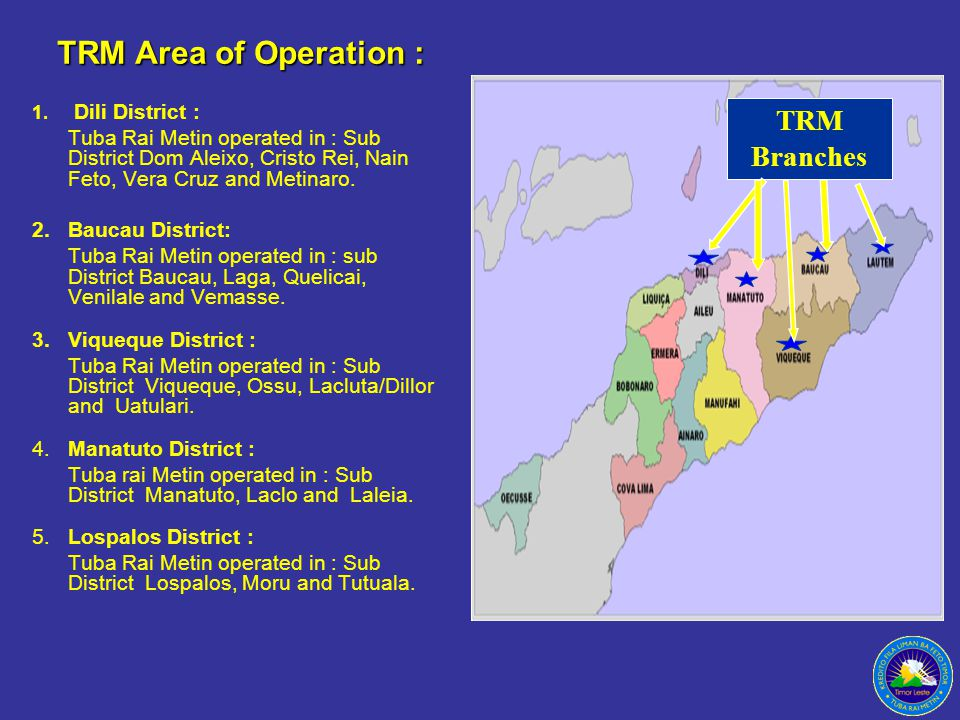 TRM Area of Operation : 1.
