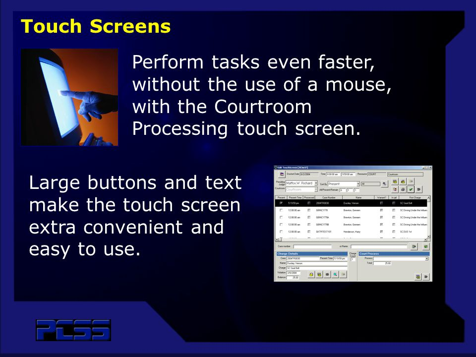 Large buttons and text make the touch screen extra convenient and easy to use.