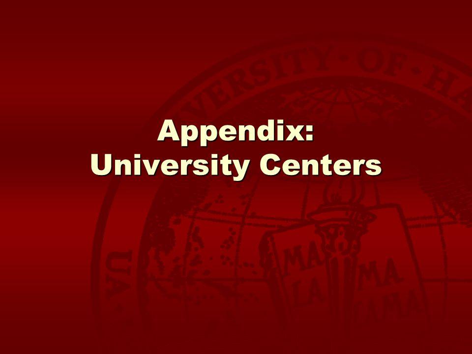 Appendix: University Centers