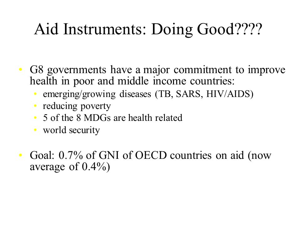 Aid Instruments: Doing Good???.