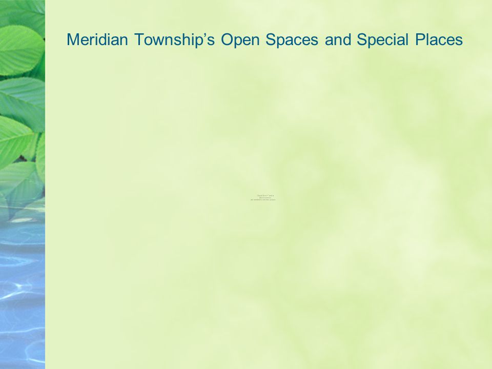 Meridian Township's Open Spaces and Special Places