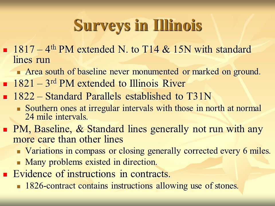 Surveys in Illinois 1817 – 4 th PM extended N. to T14 & 15N with standard lines run 1817 – 4 th PM extended N. to T14 & 15N with standard lines run Ar