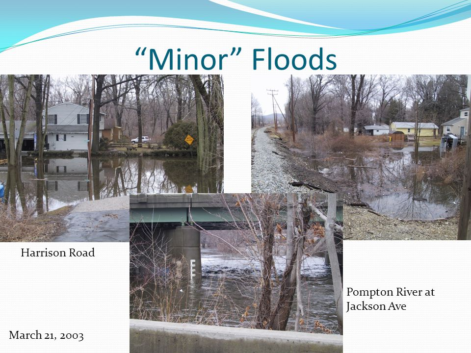 Minor Floods March 21, 2003 Harrison Road Pompton River at Jackson Ave