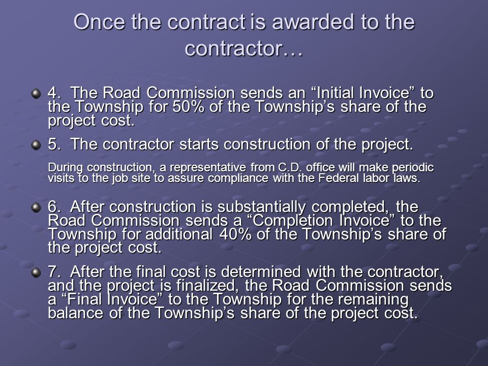 Once the contract is awarded to the contractor… 4.
