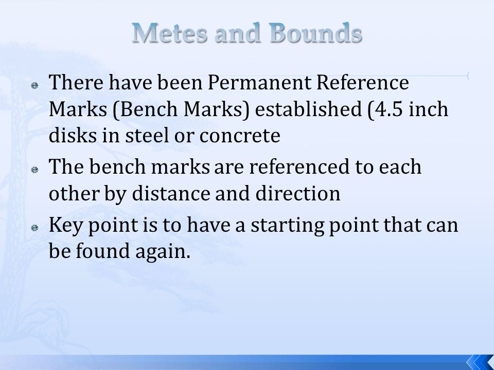  There have been Permanent Reference Marks (Bench Marks) established (4.5 inch disks in steel or concrete  The bench marks are referenced to each ot