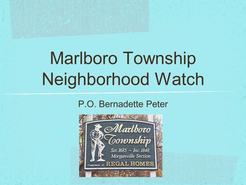 Marlboro Township Neighborhood Watch P.O. Bernadette Peter