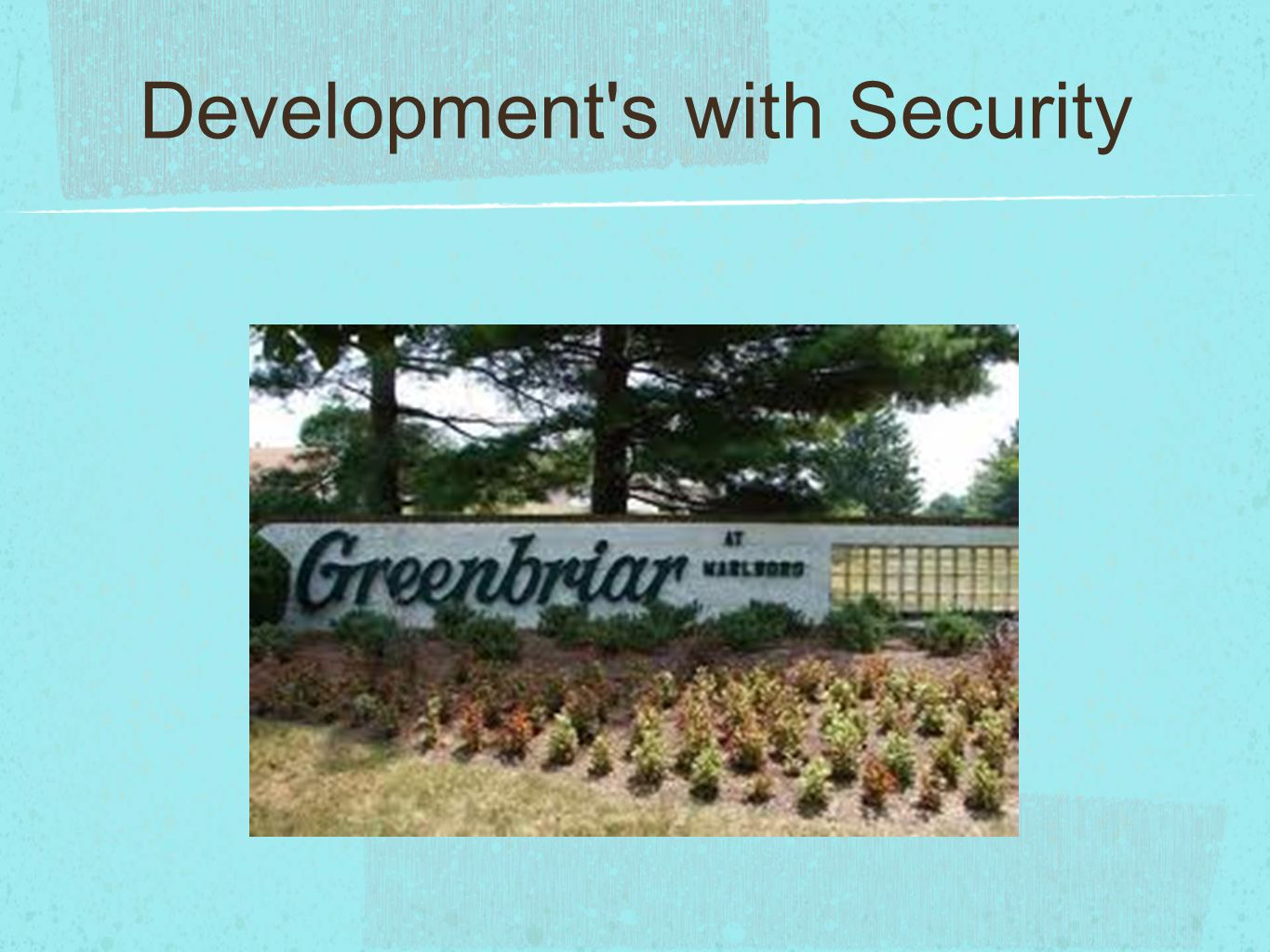 Development s with Security