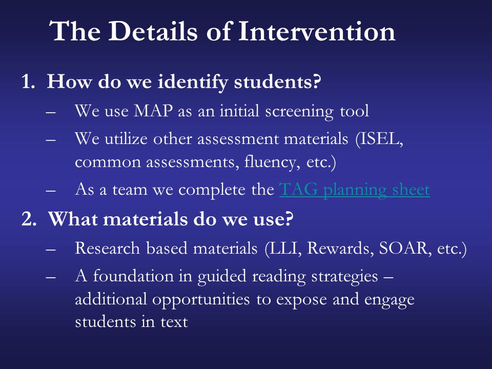 The Details of Intervention (cont.) 3.How do we monitor student progress.