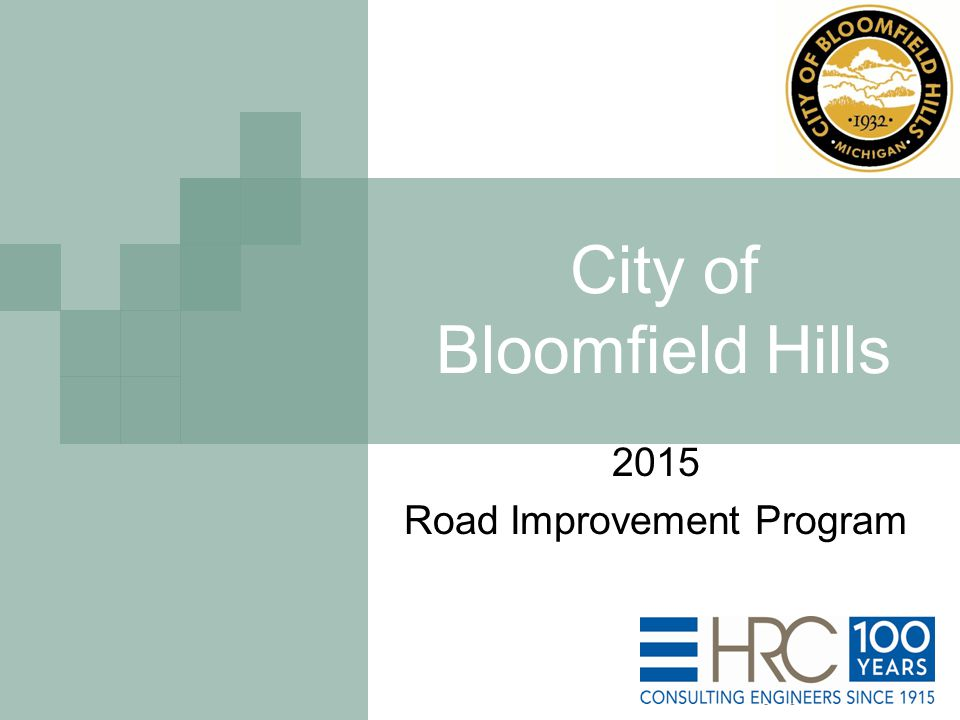 City of Bloomfield Hills 2015 Road Improvement Program