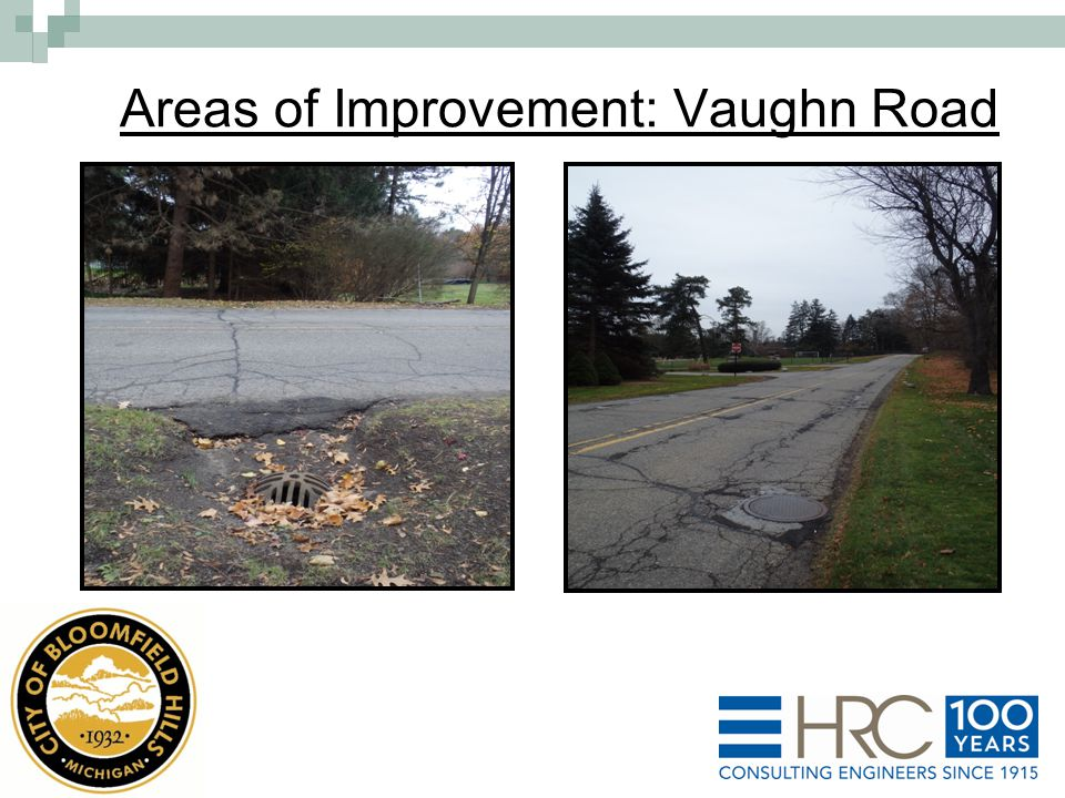 Areas of Improvement: Vaughn Road