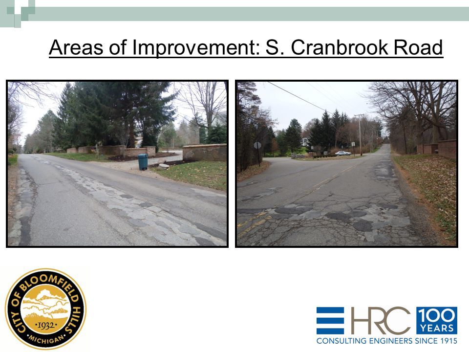 Areas of Improvement: S. Cranbrook Road