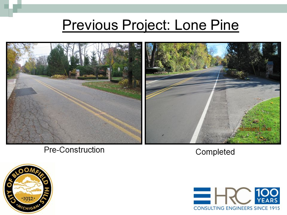 Previous Project: Lone Pine Pre-Construction Completed