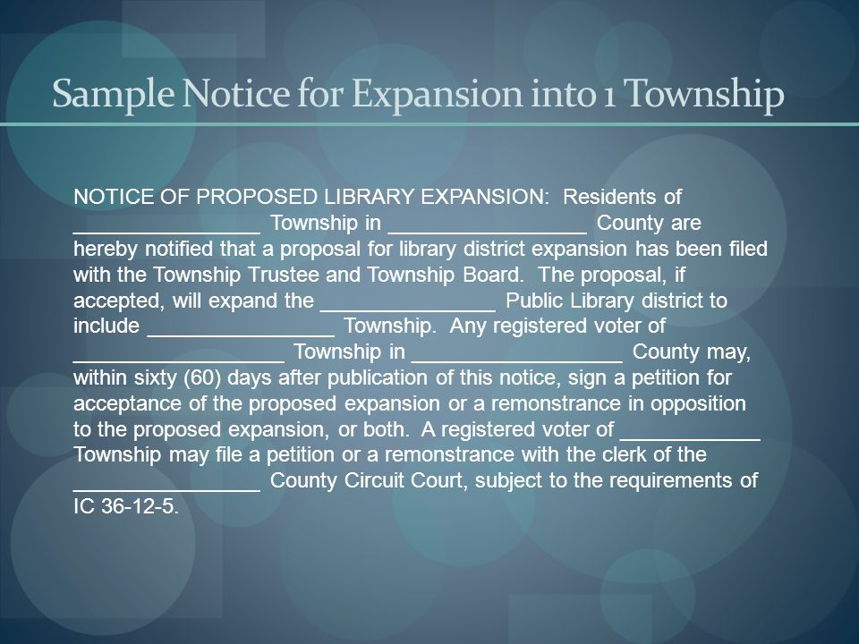 Sample Notice for Expansion into 1 Township NOTICE OF PROPOSED LIBRARY EXPANSION: Residents of ________________ Township in _________________ County a
