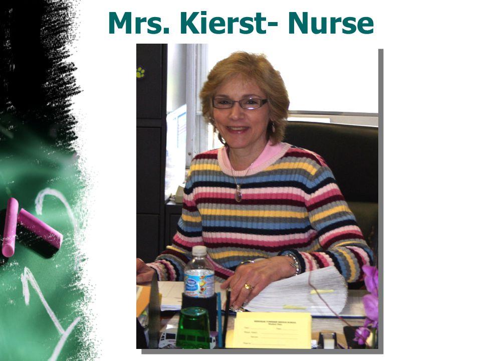Mrs. Kierst- Nurse