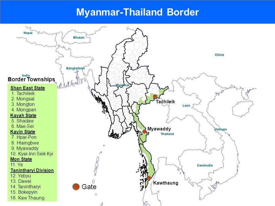 Myanmar-Thailand Border Shan East State 1. Tachileik 2.