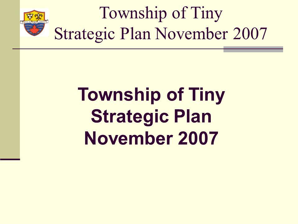 Township of Tiny Strategic Plan November 2007