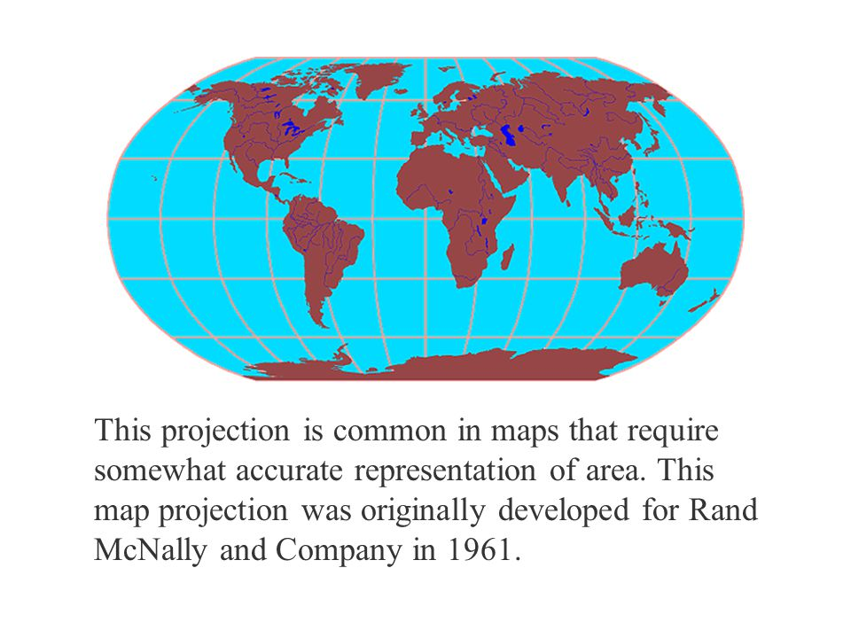 This projection is common in maps that require somewhat accurate representation of area. This map projection was originally developed for Rand McNally