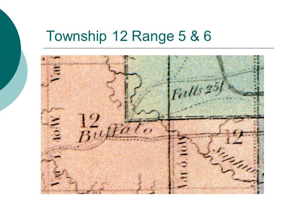 Township 12 Range 5 & 6
