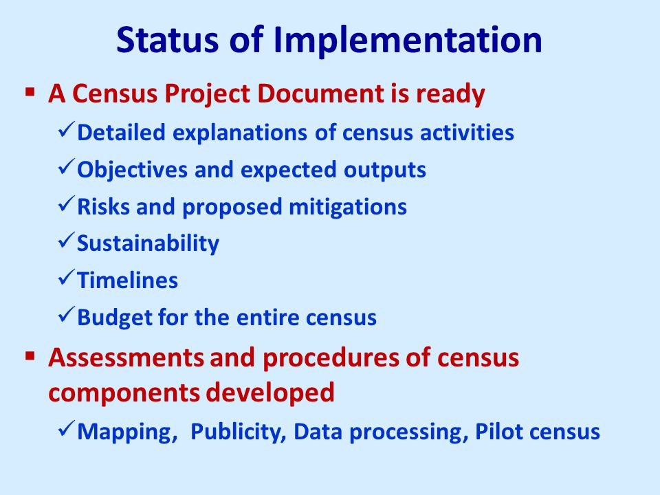  Spatial analysis for planning, development, and democratization  Improved sampling frame for surveys  Strengthen institutional and infrastructural capacities  Raise awareness of the importance of statistics in effective decision making C ENSUS PRODUCTS contd.