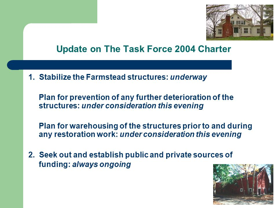 Update on The Task Force 2004 Charter 1.