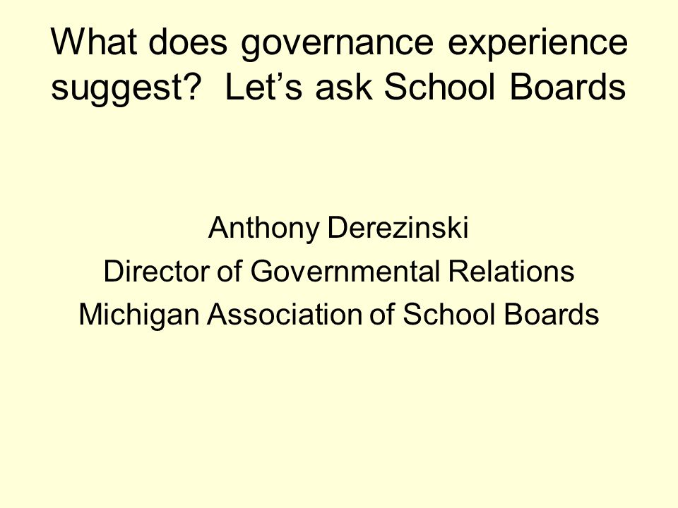 What does governance experience suggest.