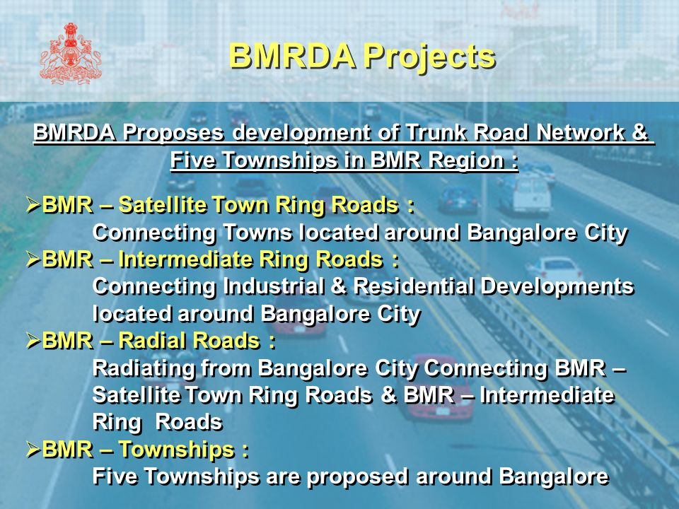 BMRDA Projects BMRDA Proposes development of Trunk Road Network & Five Townships in BMR Region : BMRDA Proposes development of Trunk Road Network & Fi