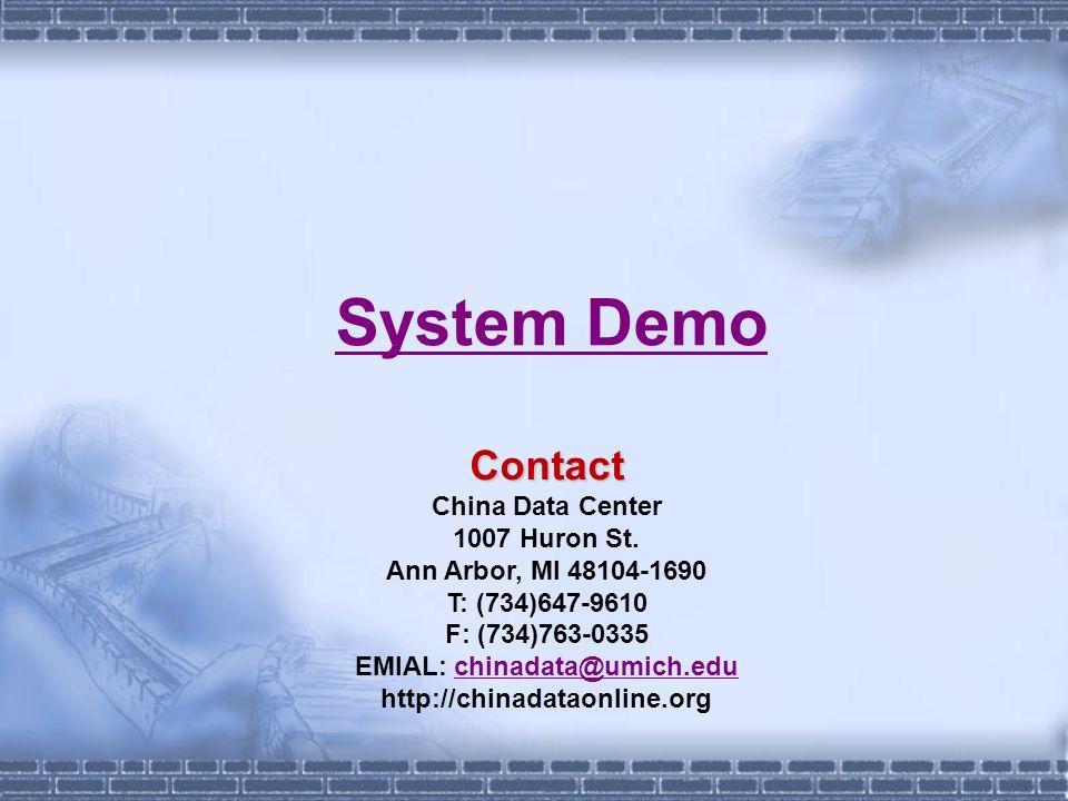 System DemoContact China Data Center 1007 Huron St.
