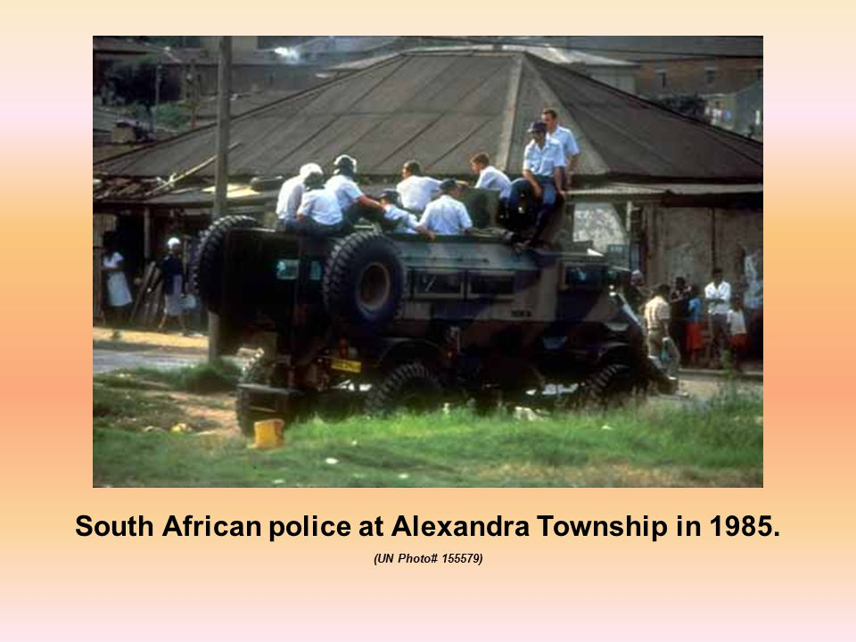 South African police at Alexandra Township in 1985. (UN Photo# 155579)