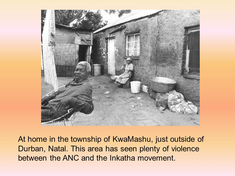 At home in the township of KwaMashu, just outside of Durban, Natal.