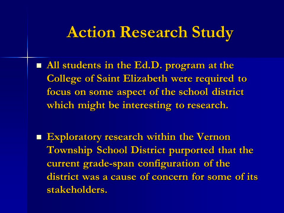 Action Research Study All students in the Ed.D.