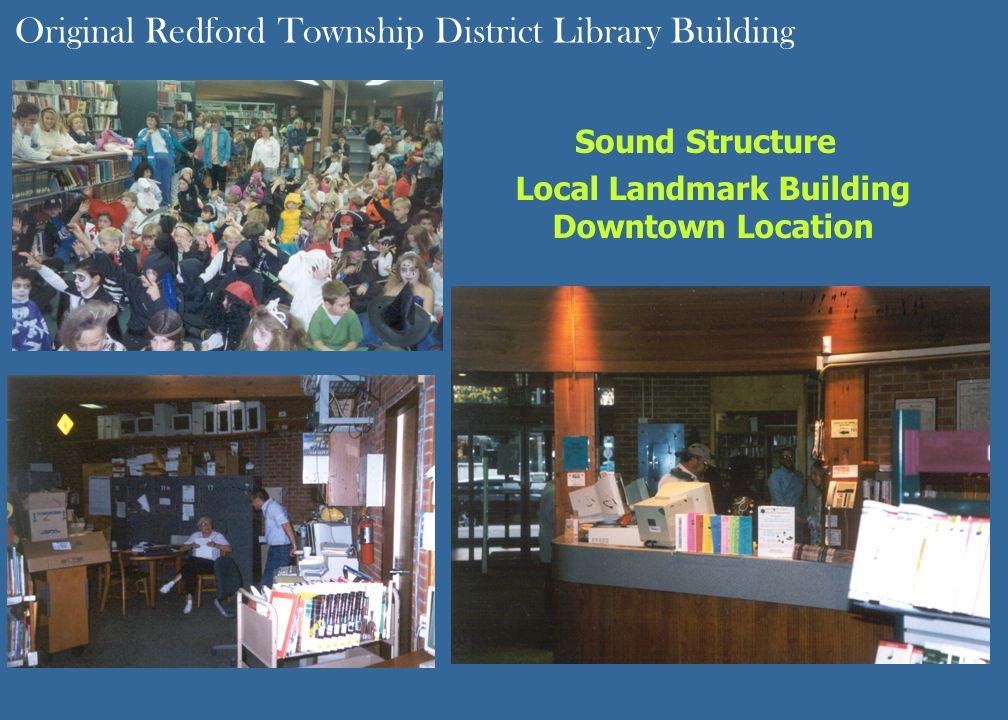 Local Landmark Building Downtown Location Original Redford Township District Library Building Sound Structure